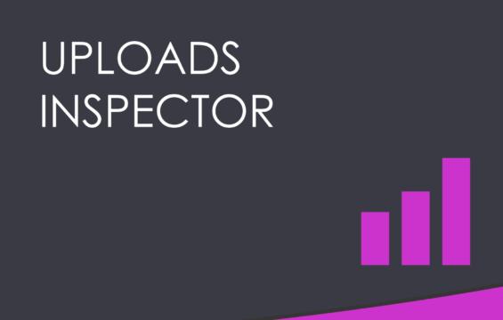 Uploads Inspector Premium Extension
